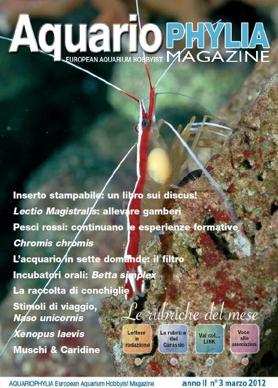 Aquariophylia, la rivista online free, si aggiorna con i numeri 2 e 3 del 2012