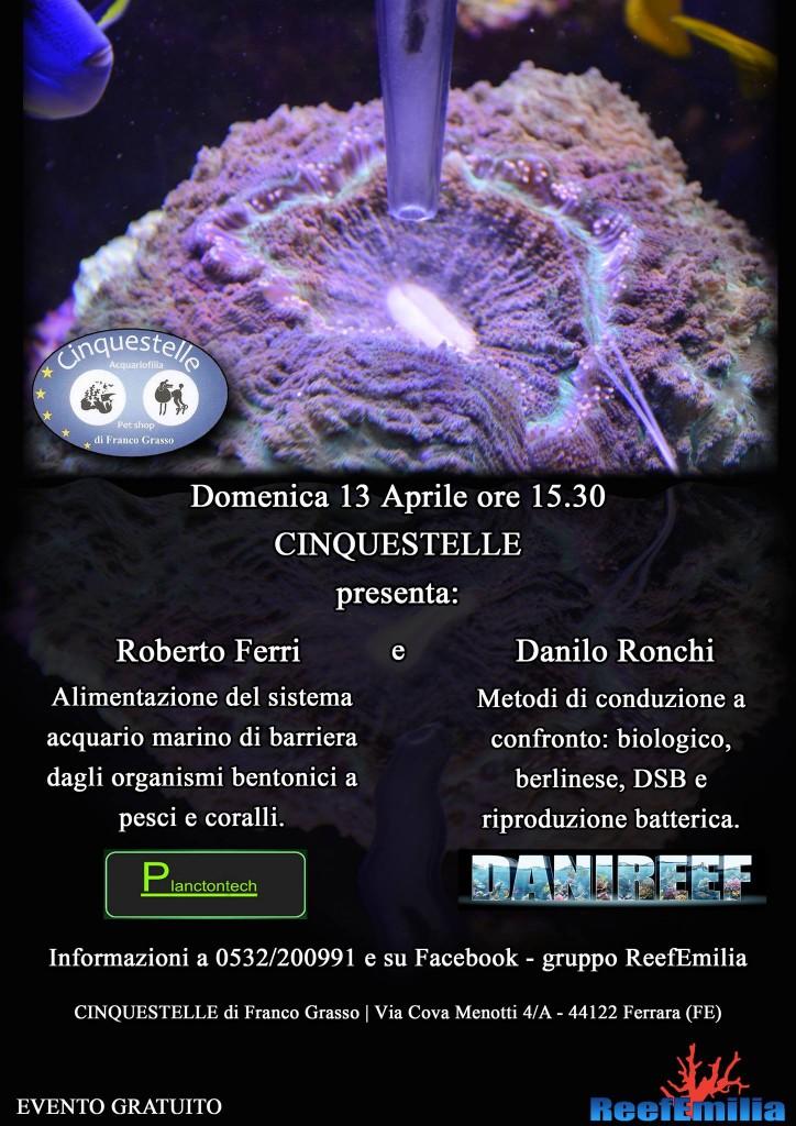 Giornata Acquariofila di studio presso CinqueStelle (Fe) il 13 Aprile con Danilo Ronchi e Roberto Ferri