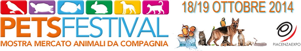 Petsfestival 2014 a Piacenza Expo