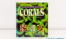 Aquarium Corals di Borneman – il libro sui coralli da avere – Recensione