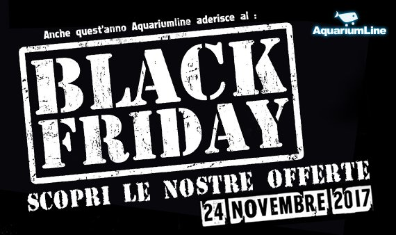 Black Friday 2017: sconti su AquariumLine