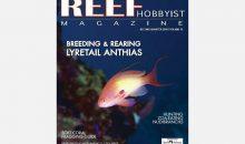 Reef Hobbyist Magazine del secondo trimestre 2018 pronto per la lettura