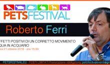 Roberto Ferri al PetsFestival ci parlerà dell'importanza del movimento in acquario marino