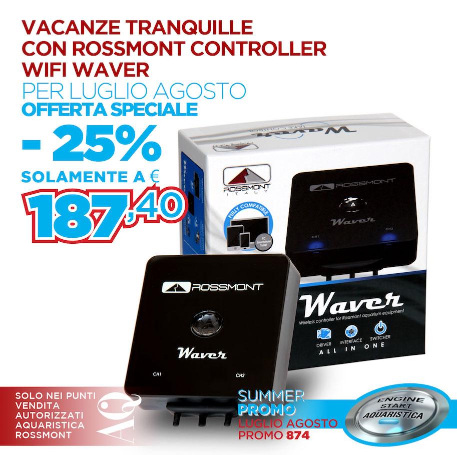 Promozione Rossmont Waver by aquaristica