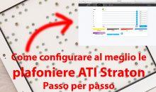 Come configurare le ATI Straton passo per passo. La nostra guida esaustiva